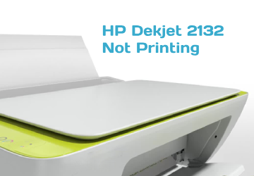 hp deskjet 2132 not printing