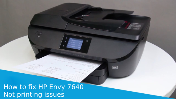 how-to-fix-hp-envy-7640-printer